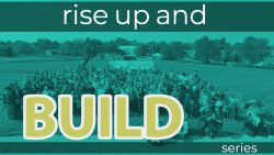 Rise Up and Build Series (1)