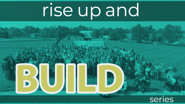 Rise Up and Build, Part 1 Image