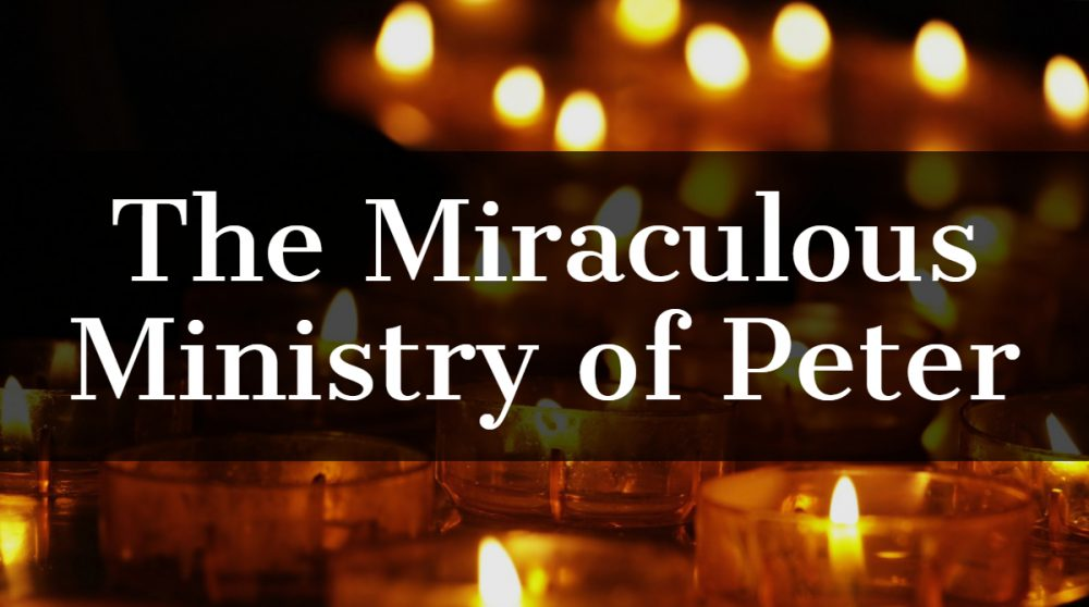 The Miraculous Ministry of Peter Image