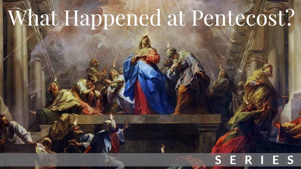 What Happened at Pentecost Series