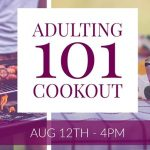 Adulting 101 Cookout