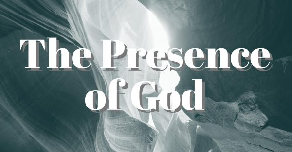 The Presence of God, Part 4 Image
