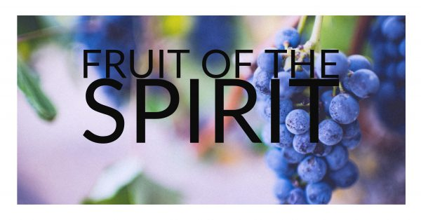 Fruit of the Spirit, Part 1 Image