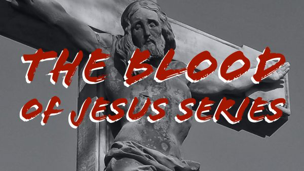 The Blood of Jesus, Part 1 Image